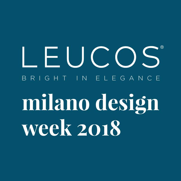 LEUCOS – Milano Design Week 2018